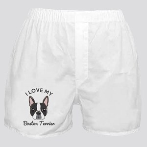 I Love My Boston Terrier Boxer Shorts