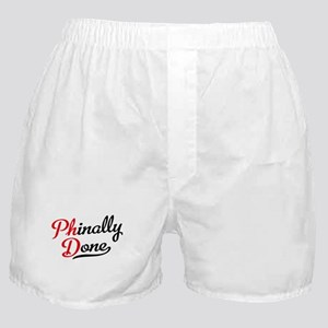 phinally done Boxer Shorts