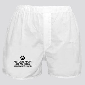 All I Care About Are My Dogs Saying Boxer Shorts