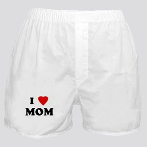 I Love MOM Boxer Shorts