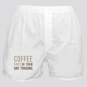 Coffee Then Day Trading Boxer Shorts