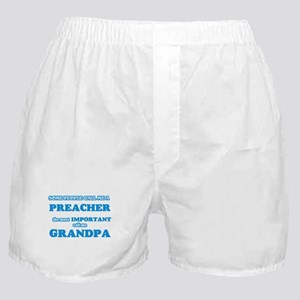 Some call me a Preacher, the most imp Boxer Shorts