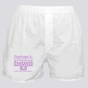 Happiness is Watching HAWAII 5.0 Boxer Shorts