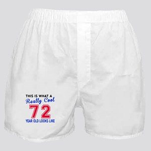 Really Cool 72 Birthday Designs Boxer Shorts