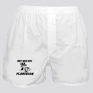 Do Not Mess With Floridian Boxer Shorts