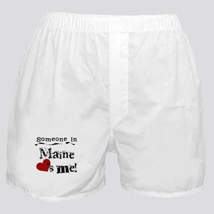Someone in Maine Boxer Shorts