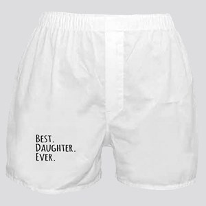 Best Daughter Ever Boxer Shorts