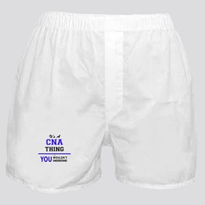 CNA thing, you wouldn't understand! Boxer Shorts