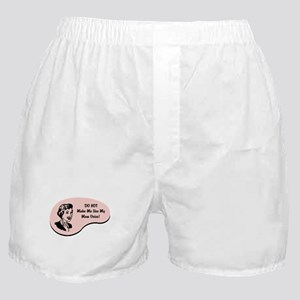 Mom Voice Boxer Shorts