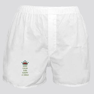 KEEP CALM AND ADOPT A CHILD Boxer Shorts