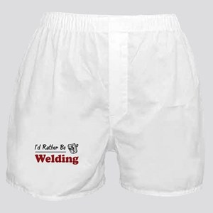 Rather Be Welding Boxer Shorts