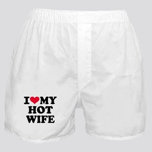 I love my hot wife Boxer Shorts