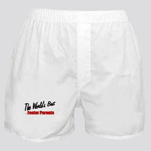 """The World's Best Foster Parents"" Boxer Shorts"