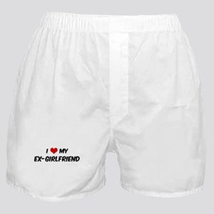 I Love My Ex-Girlfriend Boxer Shorts