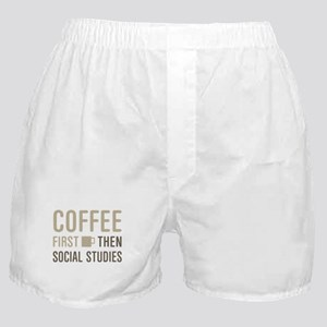 Coffee Then Social Studies Boxer Shorts