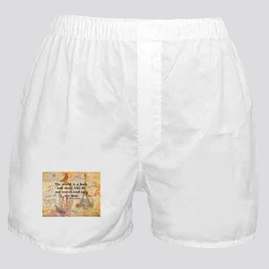 The World is a Book quote Boxer Shorts