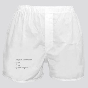 Are you in a bad mood ? Boxer Shorts
