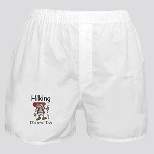 Hiking, it's what I do Boxer Shorts