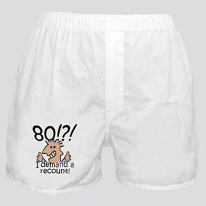 Recount 80th Birthday Boxer Shorts
