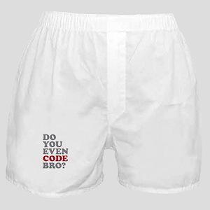 Do You Even Code Bro Boxer Shorts