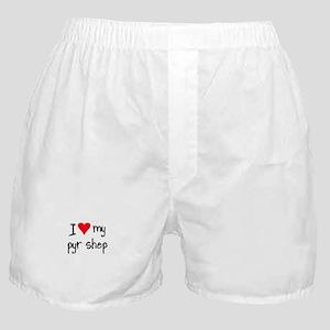 I LOVE MY Pyr Shep Boxer Shorts