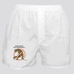 Archaeologists Don't Dig Dinosaurs Boxer Shorts