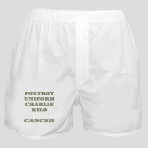 Foxtrot Uniform Charlie Kilo Cancer Boxer Shorts