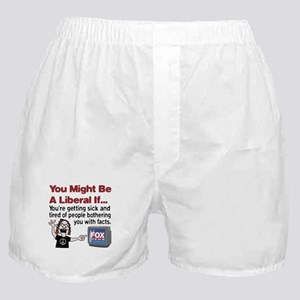 Liberals Hate Facts Boxer Shorts
