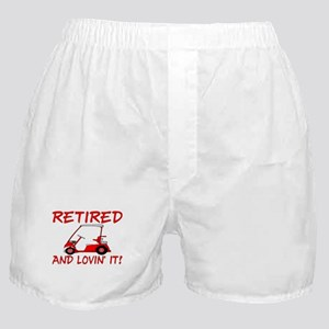 Retired And Lovin' It Boxer Shorts