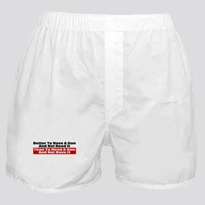 Better to Have a Gun Boxer Shorts