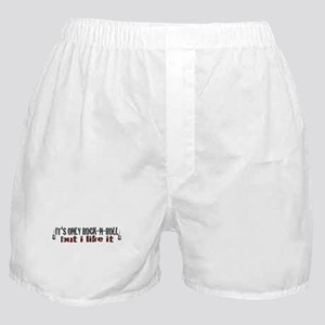 It's Only Rock and Roll Boxer Shorts