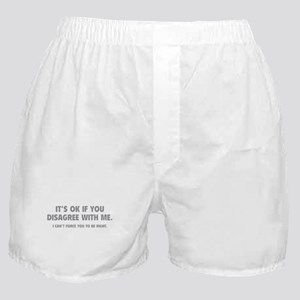 Disagree with me Boxer Shorts