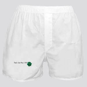 That's Just How I Roll Boxer Shorts