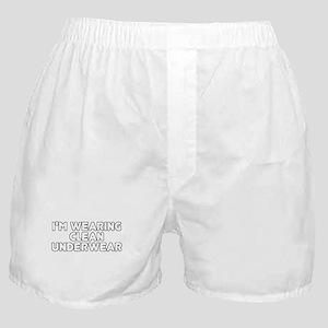 I'm Wearing Clean Underwear Boxer Shorts