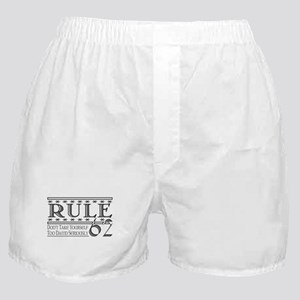 Rule 62 Alcoholism Saying Boxer Shorts