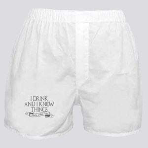 I drink and I know things Game of Thr Boxer Shorts