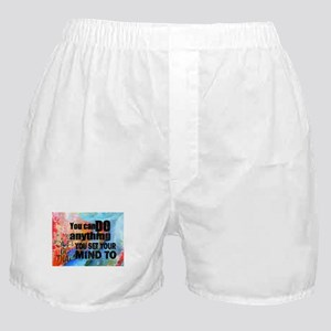 YOU CAN DO ANYTHING Boxer Shorts