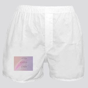 Live, Laugh, and Love Boxer Shorts