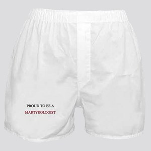Proud to be a Martyrologist Boxer Shorts