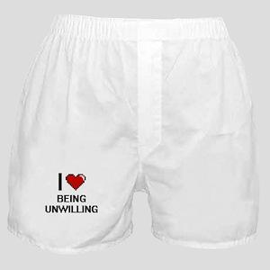 I love Being Unwilling Digitial Desig Boxer Shorts