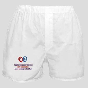 Funny 93 wisdom saying birthday Boxer Shorts