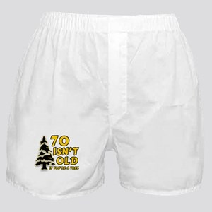 70 isn't old Boxer Shorts
