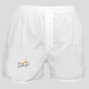 Sing Hallelujah Boxer Shorts