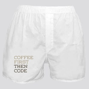 Coffee Then Code Boxer Shorts