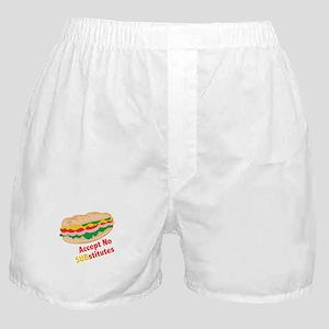 Accept No Substitutes Boxer Shorts