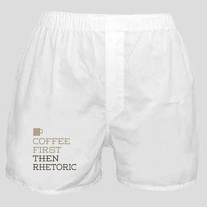 Coffee Then Rhetoric Boxer Shorts
