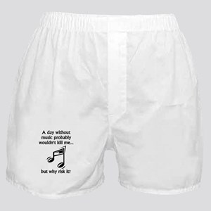 A Day Without Music Boxer Shorts