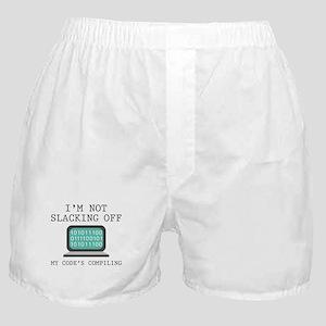 I'm Not Slacking Off Boxer Shorts