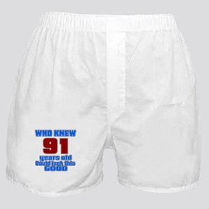 91 Years Old Could Look This Good Boxer Shorts
