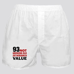 93 Not Growing Old Boxer Shorts